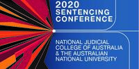 NJCA/ANU Conference 2020: Sentencing Conference