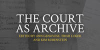 the court as archive