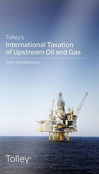 Tolley's International Taxation of Upstream Oil and Gas