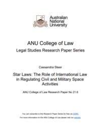 Star Laws: The Role of International Law in Regulating Civil And Military Space Activities