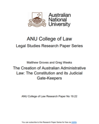 The Creation of Australian Administrative Law: The Constitution and its Judicial Gate-Keepers