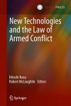 New Technologies and the Law of Armed Conflich