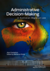 Administrative Decision-Making in Australian Migration Law
