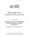 The Multilateral Human Rights System: Systemic Challenge or Healthy Contestation?