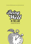 Being Well in the Law