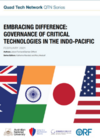 Embracing Difference: Governance of Critical Technologies in the Indo-Pacific